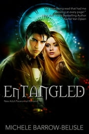 Entangled ebook by Michele Barrow-Belisle