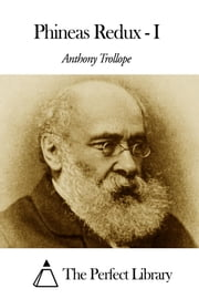 Phineas Redux - I ebook by Anthony Trollope