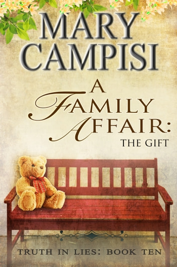 A Family Affair: The Gift ebook by Mary Campisi