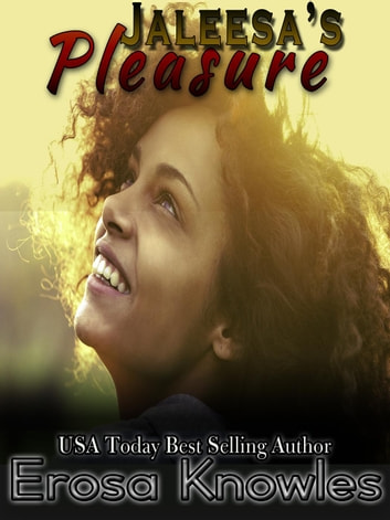 Jaleesa' Pleasure ebook by Erosa Knowles