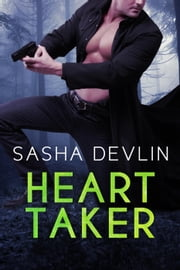 Heart Taker ebook by Sasha Devlin