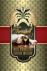 Twospot ebook by Bill Pronzini, Collin Wilcox