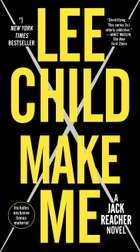 Ebook Make Me (with bonus short story Small Wars) di Lee Child