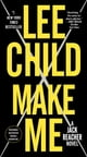 Make Me (with bonus short story Small Wars) - A Jack Reacher Novel ebook by Lee Child