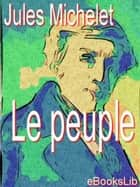 Le peuple ebook by Jules Michelet