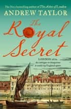 The Royal Secret ebook by Andrew Taylor