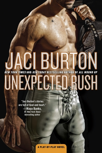 Unexpected Rush ebook by Jaci Burton