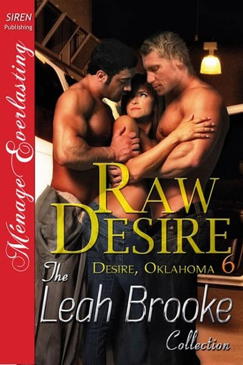 Raw Desire ebook by Leah Brooke