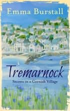 Tremarnock ebook by Emma Burstall
