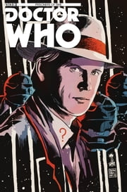 Doctor Who: Prisoners of Time #5 ebook by Scott Tipton,David Tipton,Philip Bond,Charlie Kirchoff