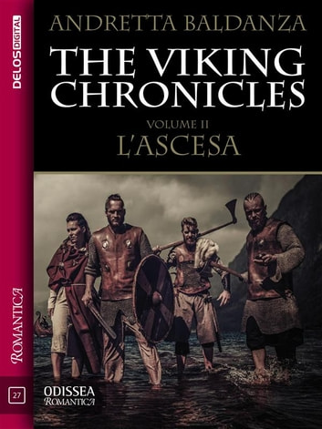 The Viking Chronicles 2 - L'ascesa ebook by Andretta Baldanza