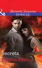 Secrets (Mills & Boon Intrigue) (The Battling McGuire Boys, Book 2) ebook by Cynthia Eden