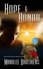 Hope and Honor ebook by Marilee  Brothers