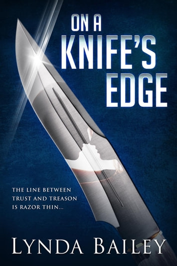 On a Knife's Edge ebook by Lynda Bailey