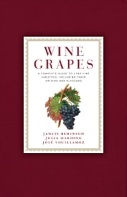 Wine Grapes ebook by Jancis Robinson,Julia Harding,Jose Vouillamoz