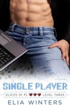 Single Player ebook by Elia Winters