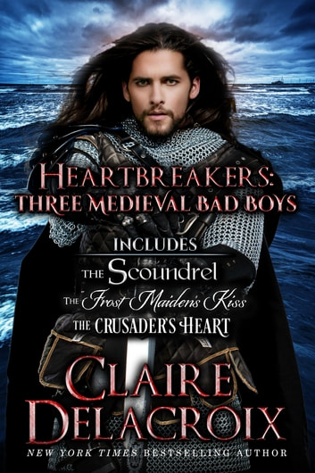 Heartbreakers - Three Medieval Bad Boys ebook by Claire Delacroix