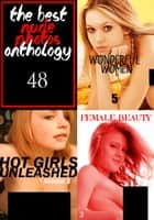 The Best Nude Photos Anthology 48 - 3 books in one ebook by Estella Rodriguez, Marianne Tolstag, Mishka Obreynik