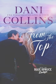 From the Top ebook by Dani Collins