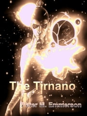 The Tirnano - Books 1 and 2 (Finn and Q'reem) ebook by Peter M. Emmerson