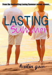 Lasting Summer - Loving Summer 5 ebook by Kailin Gow