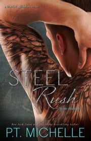 Steel Rush ebook by P.T. Michelle