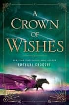 A Crown of Wishes eBook por