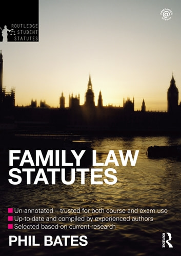 Family Law Statutes 2012-2013 ebook by Phil Bates