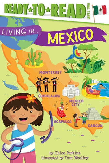 Living in . . . Mexico - With Audio Recording ebook by Chloe Perkins