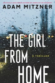 The Girl From Home ebook by Adam Mitzner