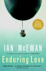 Enduring Love - A Novel ebook by Ian McEwan