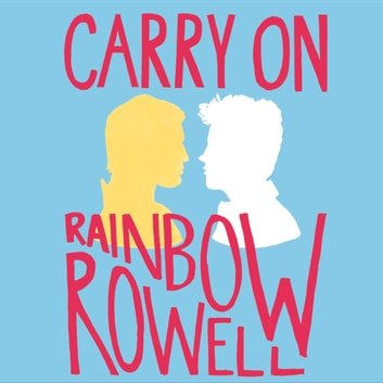 Carry On audiobook by Rainbow Rowell