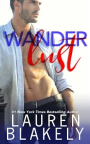 Wanderlust ebook by Lauren Blakely