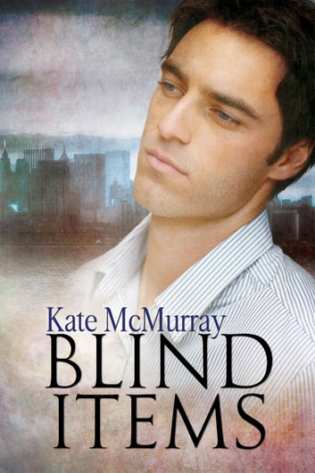 Blind Items ebook by Kate McMurray