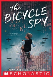 The Bicycle Spy ebook by Yona Zeldis McDonough