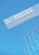 SALES MANAGEMENT ebook by Boachie-Mensah