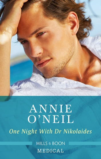 One Night With Dr Nikolaides ebook by Annie O'Neil