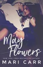 May Flowers ebook by Mari Carr