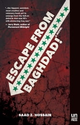 Escape from Baghdad! ebook by Saad Z. Hossain