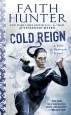 Cold Reign eBook by Faith Hunter