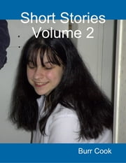 Short Stories Volume 2 ebook by Burr Cook