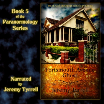 Portsmouth Avenue Ghost audiobook by Jeremy Tyrrell