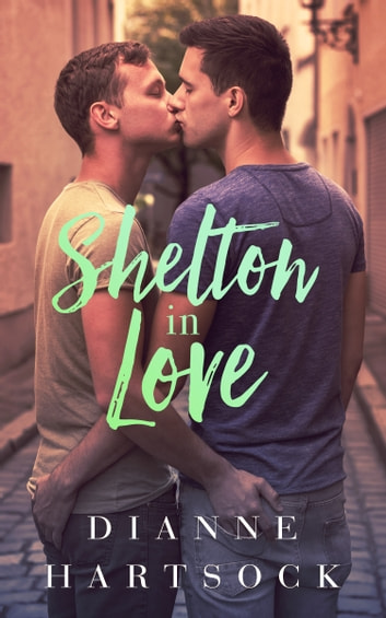 Shelton in Love ebook by Dianne Hartsock