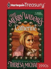 The Merry Widows--Catherine ebook by Theresa Michaels