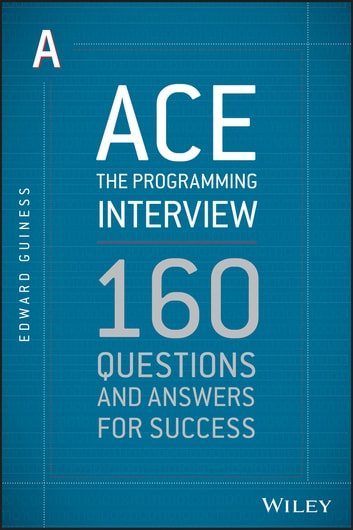 Ace the Programming Interview eBook by Edward Guiness ...