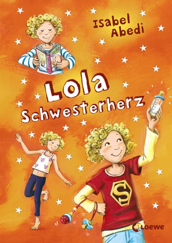 Lola Schwesterherz ebook by Isabel Abedi