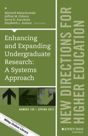 Enhancing and Expanding Undergraduate Research - A Systems Approach: New Directions for Higher Education, Number 169 ebook by Mitchell Malachowski,Jeffrey M. Osborn,Kerry K. Karukstis,Elizabeth L. Ambos