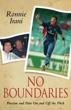 No Boundaries ebook by Ronnie Irani