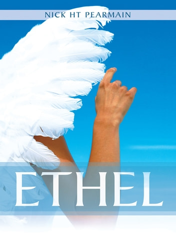 Ethel ebook by Nick HT Pearmain