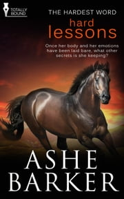 Hard Lessons ebook by Ashe Barker